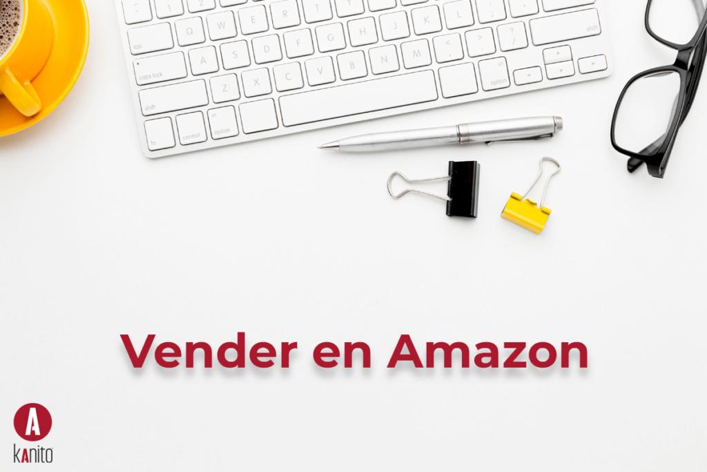 Vender-en-amazon blog noticias